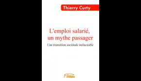 """Couverture de mon livre, """"L'emploi salarié, un mythe passager""""."""